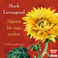 Hjärtat får inga rynkor - Mark Levengood
