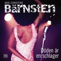 Döden är en schlager - Ann-Christine Bärnsten