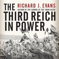 The Third Reich in Power - Richard J. Evans