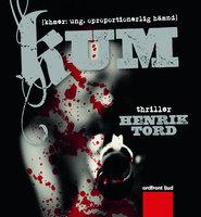 Kum: khmer: ung. oproportionerlig hämnd - Henrik Tord