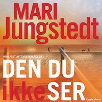 Den du ikke ser - Mari Jungstedt