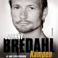 Johnny Bredahl - Kampen - Lars Steen Pedersen