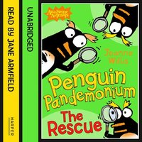 Penguin Pandemonium - The Rescue - Jeanne Willis
