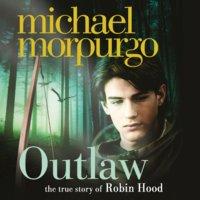 Outlaw - Michael Morpurgo