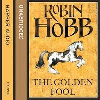 The Golden Fool - Robin Hobb