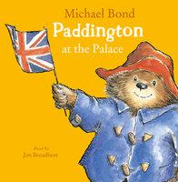 Paddington at the Palace - Michael Bond