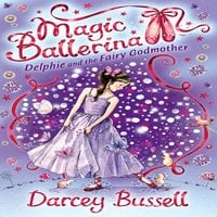 Delphie and the Fairy Godmother - Darcey Bussell