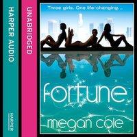 Fortune - Megan Cole