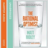 The Rational Optimist - Matt Ridley