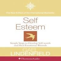 Self Esteem - Gael Lindenfield