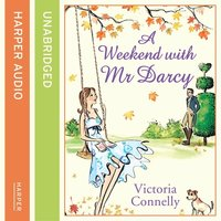 A Weekend With Mr Darcy - Victoria Connelly
