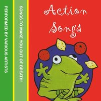 Action Songs - Various Authors