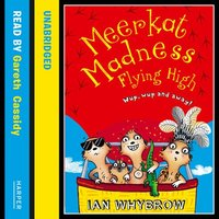 Meerkat Madness Flying High - Ian Whybrow
