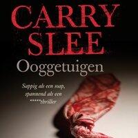 Ooggetuigen - Carry Slee