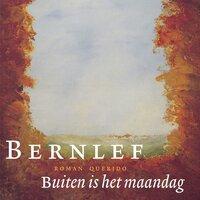 Buiten is het maandag - Bernlef