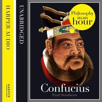 Confucius: Philosophy in an Hour - Paul Strathern