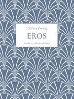 Eros - Stefan Zweig
