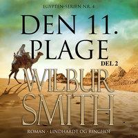 Den 11. plage II - Wilbur Smith