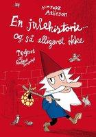 En julehistorie - og så alligevel ikke - Kim Fupz Aakeson