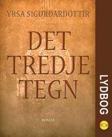 Det tredje tegn - Yrsa Sigurðardóttir