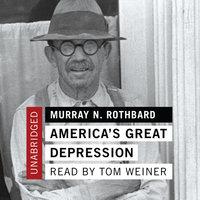 America's Great Depression - Murray N. Rothbard