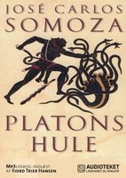 Platons hule - José Carlos Somoza