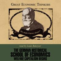 The German Historical School of Economics - Dr. Nicholas Balabkins