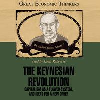 The Keynesian Revolution - Fred Glahe, Frank Vorhies