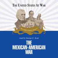 The Mexican-American War - Jeffrey Rogers Hummel