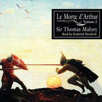 Le Morte d'Arthur, Vol. 2 - Thomas Malory