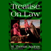 Treatise on Law - Thomas Aquinas