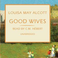 Good Wives - Louisa May Alcott
