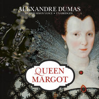 Queen Margot - Alexandre Dumas