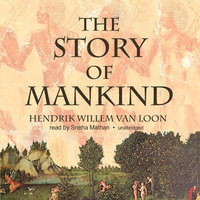 The Story of Mankind - Hendrik Willem van Loon