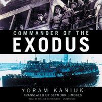 Commander of the Exodus - Yoram Kaniuk