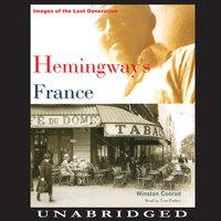 Hemingway's France - Winston Conrad