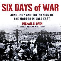 Six Days of War - Michael B. Oren