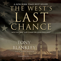 The West's Last Chance - Tony Blankley