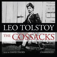 The Cossacks - Leo Tolstoy