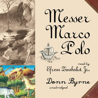 Messer Marco Polo - Donn Byrne