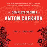 The Complete Stories of Anton Chekhov, Vol. 1 - Anton Chekhov
