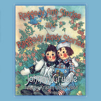 Raggedy Ann Stories and Raggedy Andy Stories - Johnny Gruelle