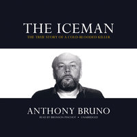 The Iceman - Anthony Bruno