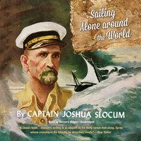 Sailing Alone around the World - Joshua Slocum