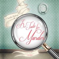 A Taste for Murder - Claudia Bishop