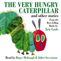 The Very Hungry Caterpillar and Other Stories - Eric Carle