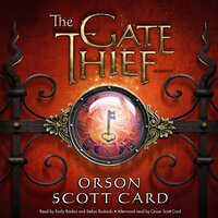 The Gate Thief - Orson Scott Card
