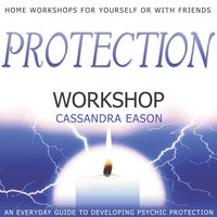 Protection Workshop - Cassandra Eason