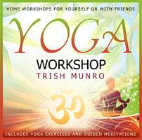 Yoga Workshop - Trish Munro