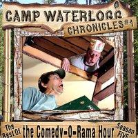 The Camp Waterlogg Chronicles 1 - Lorie Kellogg, Joe Bevilacqua, Pedro Pablo Sacristán